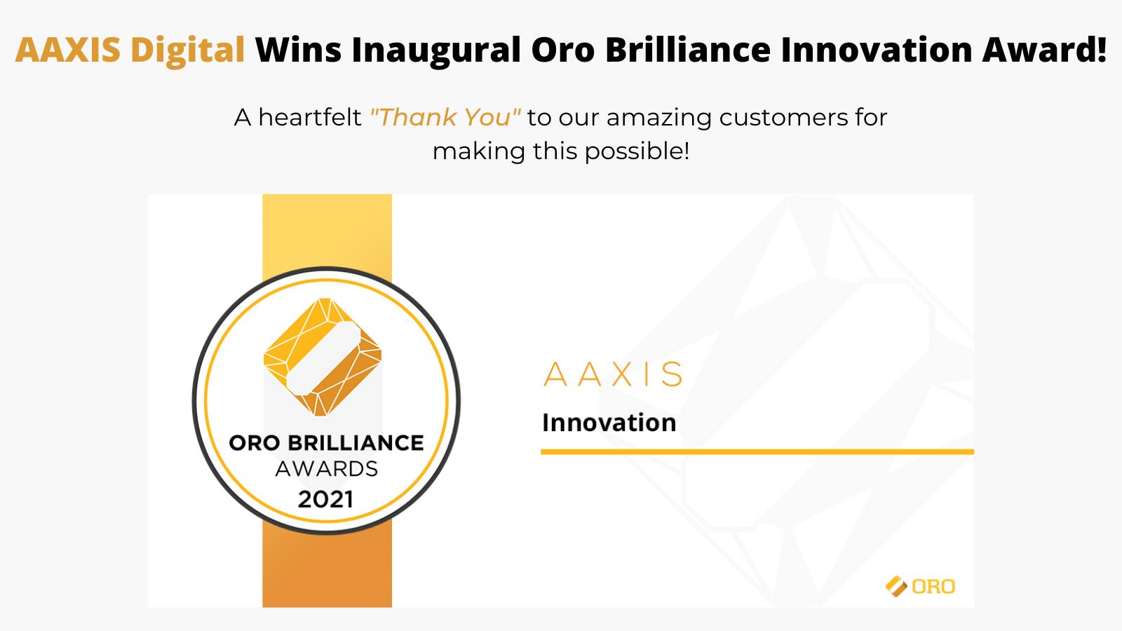 AAXIS Digital Wins Innovation Award at the Inaugural Oro Brilliance Awards
